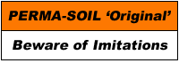 Perma-Soil: The 'Original' - Beware of Imitations!